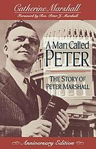 A man called Peter : the story of Peter Marshall
