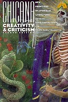 Chicana creativity and criticism : new frontiers in American literature