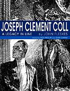 Joseph Clement Coll : a legacy in line
