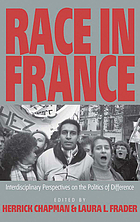 Race in France : interdisciplinary perspectives on the politics of difference
