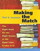 Making the match : the right book for the right reader at the right time, grades 4-12