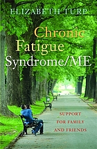 Chronic fatigue syndrome/ME : support for family and friends