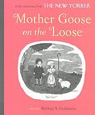 Mother Goose on the loose : illustrated with cartoons from the New Yorker