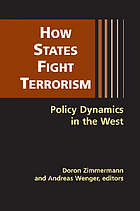 How states fight terrorism : policy dynamics in the West
