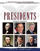 Presidents : a biographical dictionary