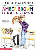 Amber Brown is not a crayon