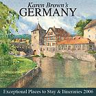 Karen Brown's Germany 2006