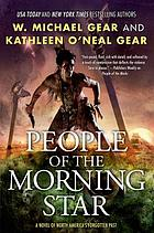 People of the Morning Star : a novel of North America's forgotten past