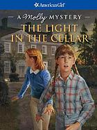 The light in the cellar : a Molly mystery