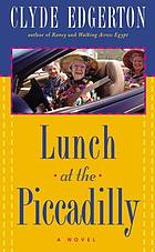 Lunch at the Piccadilly : a novel