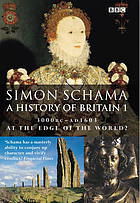 A history of Britain. Vol. 1, At the edge of the world : 3000 BC-AD 1603