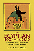 The Egyptian Book of the dead: documents in the Oriental Institute Museum at the University of Chicago.
