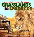 Vanishing from grasslands and deserts