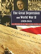 The Great Depression and World War II (1929-1945)