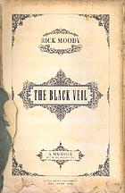 The black veil : a memoir with digressions