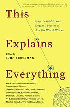 This explains everything : deep, beautiful, and elegant theories of how the world works