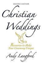 Christian weddings : resources to make your ceremony unique