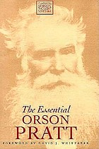 The essential Orson Pratt