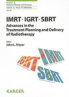 IMRT, IGRT, SBRT : advances in the treatment planning and delivery of radiotherapy