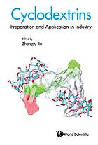 Cyclodextrins : preparation and application in industry