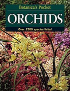 Botanica's pocket orchids : over 1200 species listed.