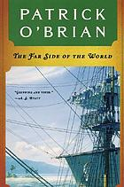 The far side of the world: The Aubrey/Maturin novel book 10