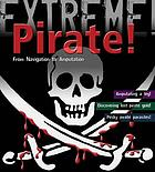 Pirate! : from navigation to amputation