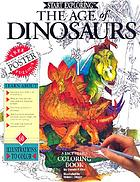 The age of dinosaurs : a fact-filled coloring book