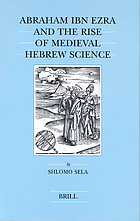 Abraham Ibn Ezra and the rise of medieval Hebrew science