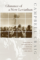 Glimmer of a new Leviathan : total war in the realism of Niebuhr, Morgenthau, and Waltz