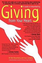 Giving from your heart : a guide to volunteering