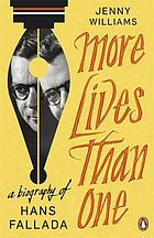 More lives than one : a biography of Hans Fallada