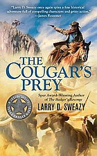 The cougar's prey : a Josiah Wolfe, Texas Ranger novel