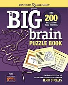 Alzheimer's Association Presents the Big Brain Puzzle Book.