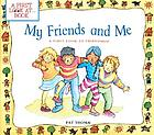 My friends and me : a first look at friendship