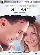 I am Sam : love is all you need