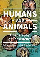 Humans and animals : a geography of coexistence