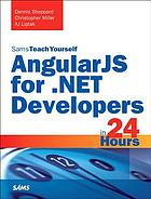 Sams teach yourself AngularJS for.NET developers in 24 hours