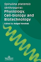 Spirulina platensis (Arthrospira) : physiology, cell-biology, and biotechnology