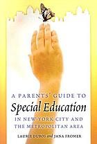 A parents' guide to special education in New York City and the metropolitan area