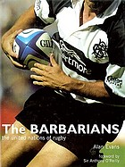 The Barbarians : the united nations of rugby