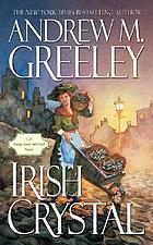 Irish crystal : a Nuala Anne McGrail novel