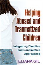 Helping Abused and Traumatized Children cover image