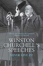 Winston Churchill's speeches : never give in!