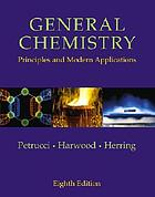 General chemistry : principles and modern applications.