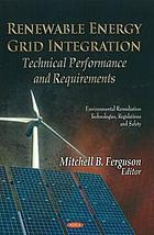 Renewable energy grid integration. Technical performance and requirements