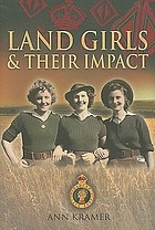 Land girls and their impact