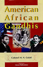 American-African Gandhis : an analytical synthesis of three Gandhis