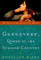 Guenevere : queen of the summer country : a novel