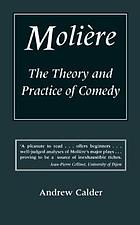 Molière : the theory and practice of comedy